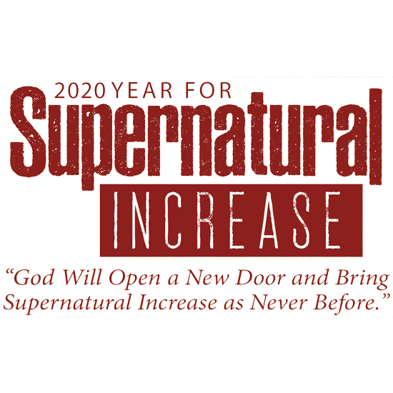 2020 is the year for supernatural increase